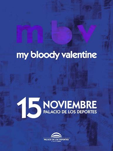 My bloody Valentine Mexico 2013